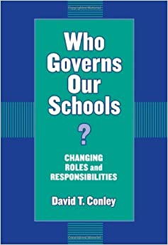 Book Who Governs Our Schools: Changing Roles and Responsibilities March 1, 2003