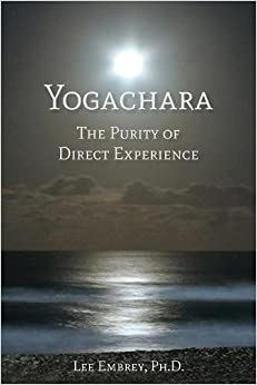 Yogachara: The Purity of Direct Experience