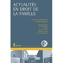 Actualités en droit de la famille (Collection de la Conférence du Jeune Barreau du Brabant wallon) (French Edition)