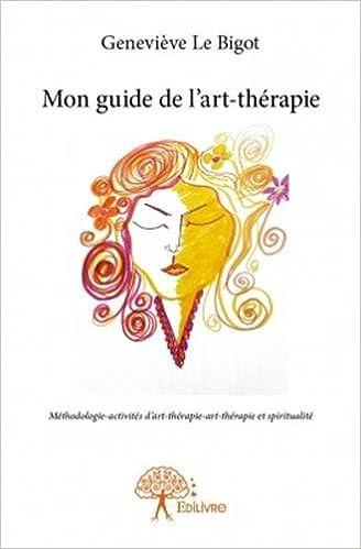 Livres Mon guide de l'art-thérapie pdf ebook
