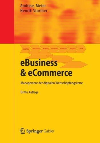 eBusiness & eCommerce: Management der digitalen Wertschöpfungskette (German Edition)
