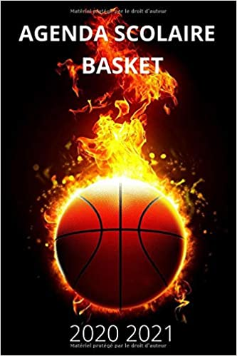 Agenda Scolaire 2020 2021 Basket: Agenda Semainier et Journalier