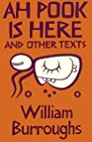 Ah Pook Is Here!, William S. Burroughs, 0714538590