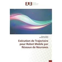 ROBOT MOBILE PAR RESEAUX DE NEURONES