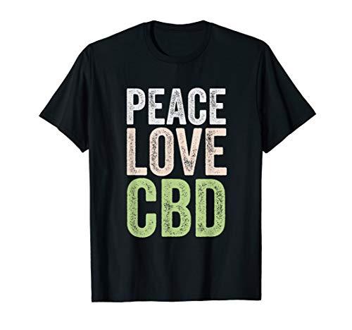 CBD Oil Shirt Hemp Gift Men Women PEACE LOVE CBD T-Shirt