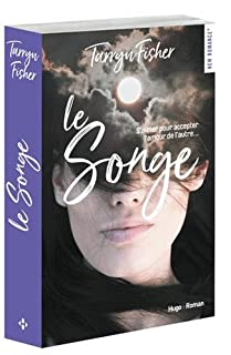 Le songe, Fisher, Tarryn