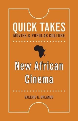 New African Cinema (Quick Takes: Movies and Popular Culture)