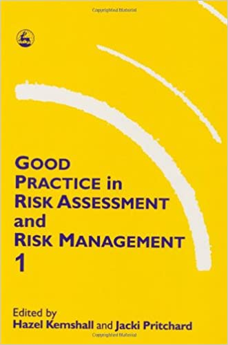 Good Practice in Risk Assessment and Risk Management (Good Practice Series)
