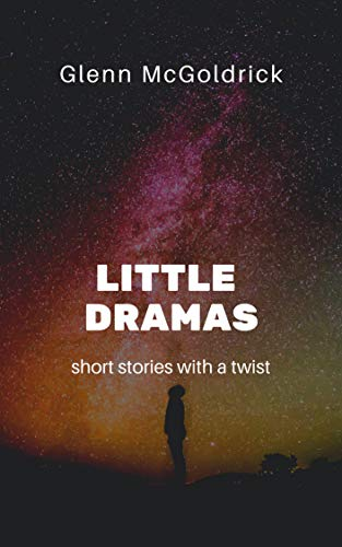 Little Dramas: Short stories with a twist