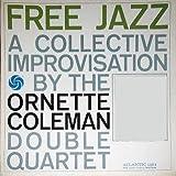 Free Jazz; a Collective Improvisation by the Ornette Coleman Double Quartet (LP)