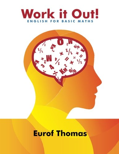 Work it Out!: English for Basic Maths pdf epub