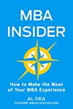 MBA Insider: How to Make the Most of Your MBA Experience