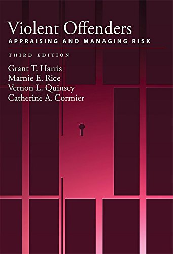Read Online Violent Offenders: Appraising and Managing Risk (Law and Public Policy/Psychology and the Social Sciences. Se) pdf