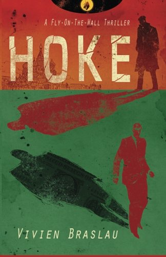 Download Hoke (A Fly-On-The-Wall Thriller) (Volume 1) PDF