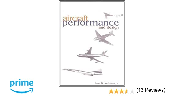 Aircraft performance design john d anderson jr 9780070019713 aircraft performance design john d anderson jr 9780070019713 amazon books fandeluxe Choice Image