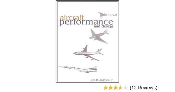 Aircraft performance design john d anderson jr 9780070019713 aircraft performance design john d anderson jr 9780070019713 amazon books fandeluxe Images