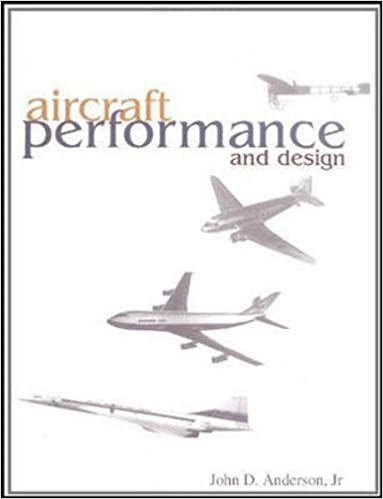 Aircraft Performance Design Anderson John 9780070019713 Amazon Com Books