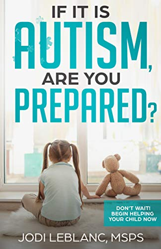 If It Is Autism, Are You Prepared? by Jodi Leblanc ebook deal