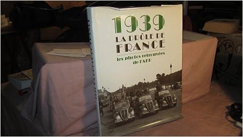 Télécharger en ligne 1939, la drôle de France pdf, epub