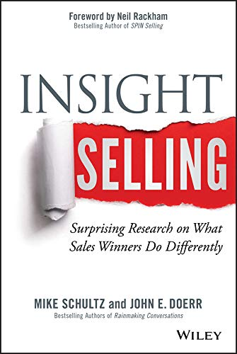 Insight Selling: Surprising Research on What Sales Winners Do Differently (Thrive Market Best Sellers)