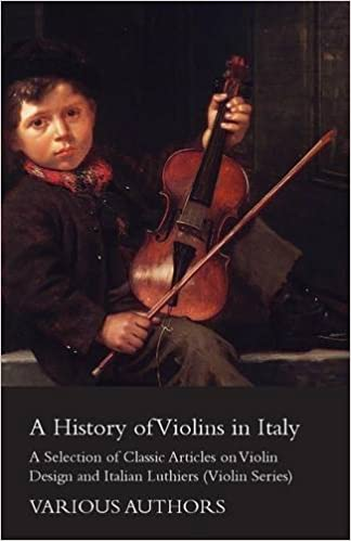 A History of Violins in Italy - A Selection of Classic