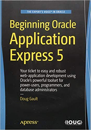 Buy Beginning Oracle Application Express 5 Book Online at