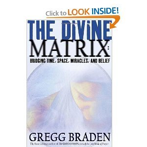 By Gregg Braden: The Divine Matrix: Bridging Time, Space, Miracles, and Belief [Audiobook] by Abridged Audiobook
