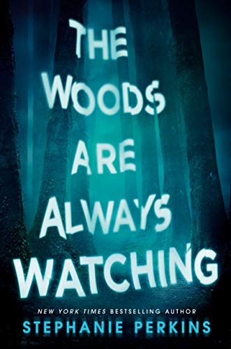 Book Cover: The Woods Are Always Watching