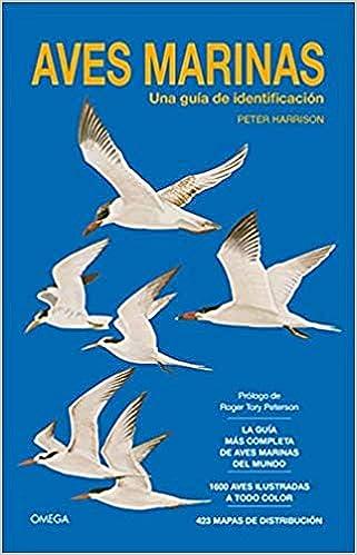 AVES MARINAS. GUIA DE IDENTIFICACION GUIAS DEL NATURALISTA-AVES: Amazon.es: HARRISON, PETER: Libros