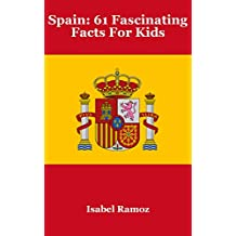Spain: 61 Fascinating Facts For Kids