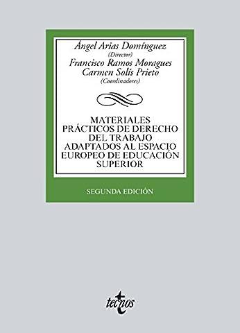 Materiales prácticos de Derecho del trabajo adaptados al espacio europeo de educación superior (Derecho - Biblioteca Universitaria De Editorial Tecnos) (Spanish (Jose Luis Rodriguez Book)
