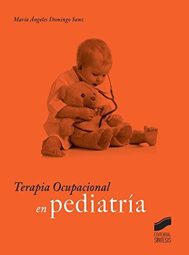Descargar Libro Terapia Ocupacional En Pediatría María Ángeles Domingo Sanz