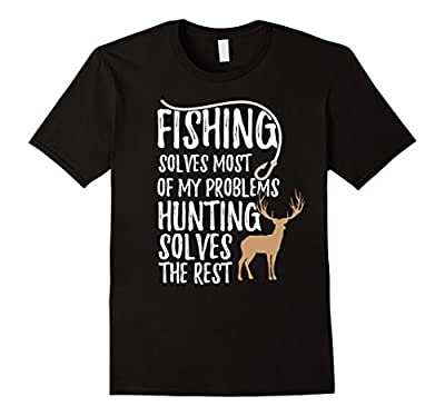 Funny Hunting Shirt for Men Fishing and Hunting Tee