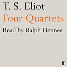 Four Quartets Audiobook by T. S. Eliot Narrated by Ralph Fiennes