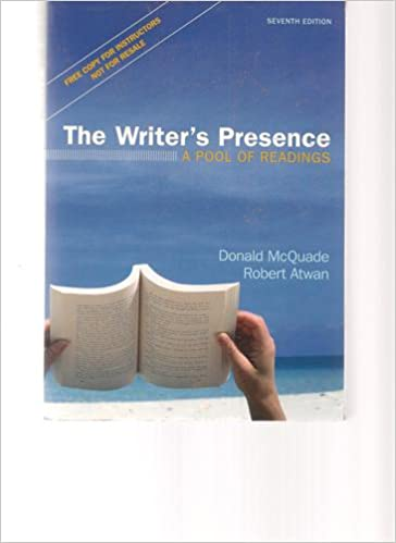The writers presence a pool of reading 7th edition donald the writers presence a pool of reading 7th edition donald mcquade 9781457600609 amazon books fandeluxe Images