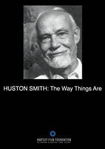 Huston Smith: The Way Things Are (Institutional Use with Public Performance Rights)