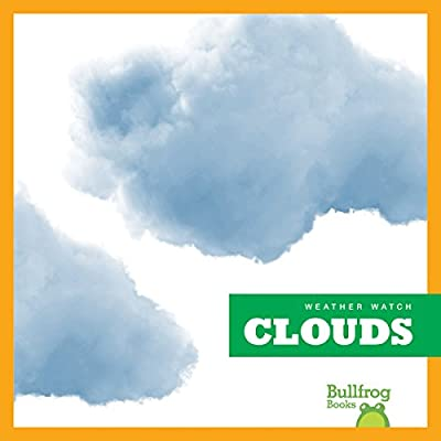 Clouds (Bullfrog Books: Weather Watch)