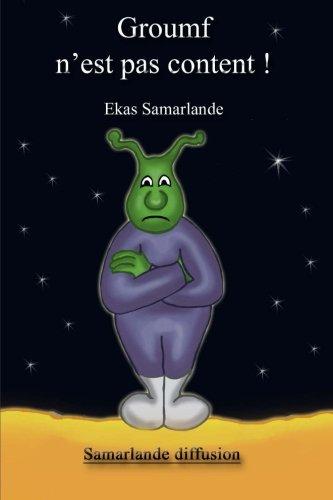 Groumf n'est pas content  [Ekas Samarlande] (Tapa Blanda)