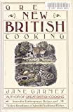 Great New British Cooking, Garmey, Jane, 0671532588
