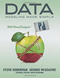 Data Modeling Made Simple with PowerDesigner (Take It With You)