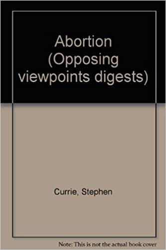 Opposing Viewpoints Digests - Abortion (hardcover edition)