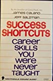 img - for Success Shortcuts: Career Skills You Were Never Taught Cassette book / textbook / text book