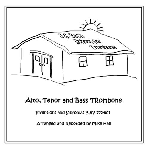 (J.S. Bach School for Trombone)