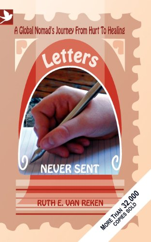 Letters Never Sent, a global nomad's journey from hurt to healing