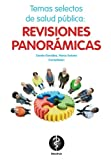 img - for Temas selectos de salud publica: revisiones panoramicas (Spanish Edition) book / textbook / text book