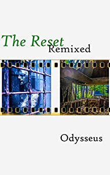 The Reset Remixed by [Odysseus]