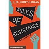 Rules of Resistance: A Political Mystery (Imogen & Isaiah Book 1)