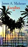 Caraïbes. Tome 2 par Michener
