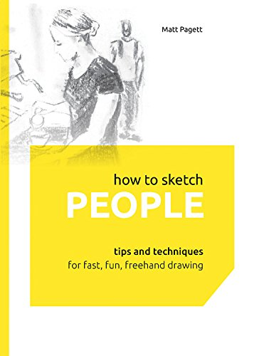 how-to-sketch-people-tips-and-techniques-for-fast-fun-freehand-drawing