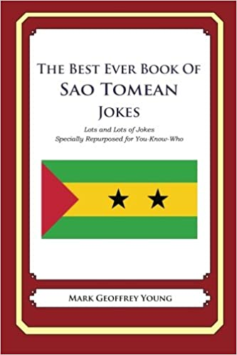 The Best Ever Book Of Sao Tomean Jokes Lots And Lots Of Jokes